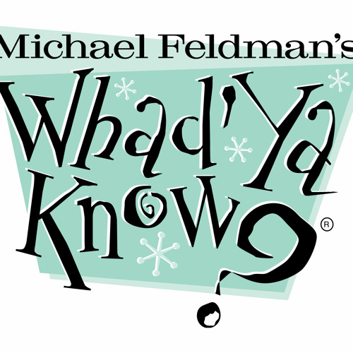 Michael Greenberg | Whad'Ya Know?