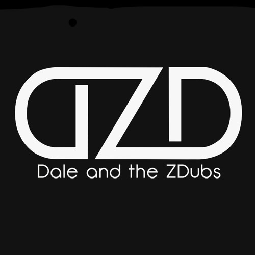 Dale and the ZDubs's avatar