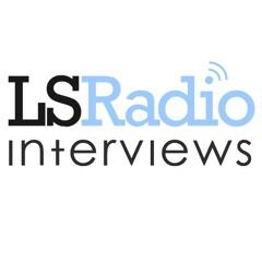 LSRadio-Interviews