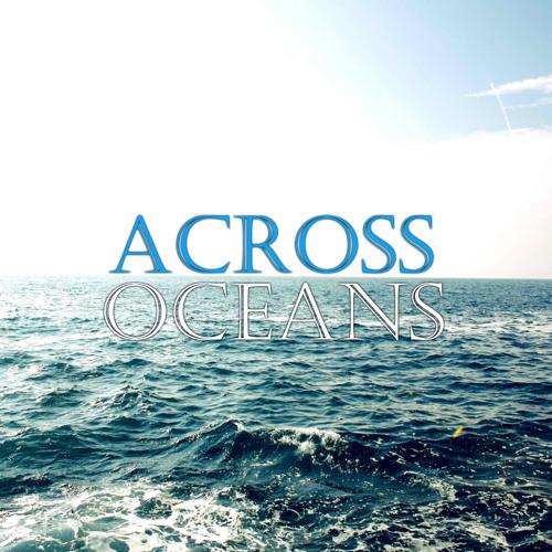 Across Oceans's avatar