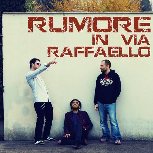 Rumore in via Raffaello's avatar