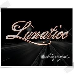 Lunaticc