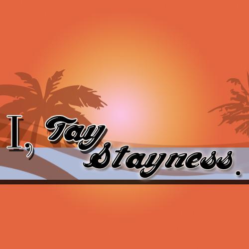 I, Tay Stayness's avatar