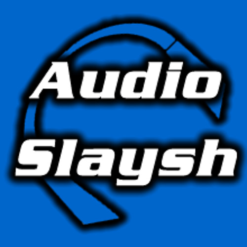 AudioSlaysh's avatar