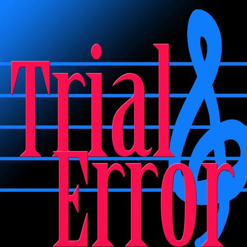 Trial&Error's avatar