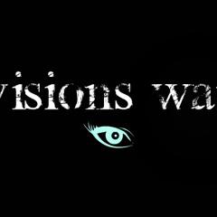 Visions War