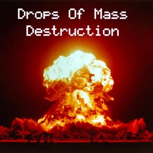 Drops of Mass Destruction's avatar