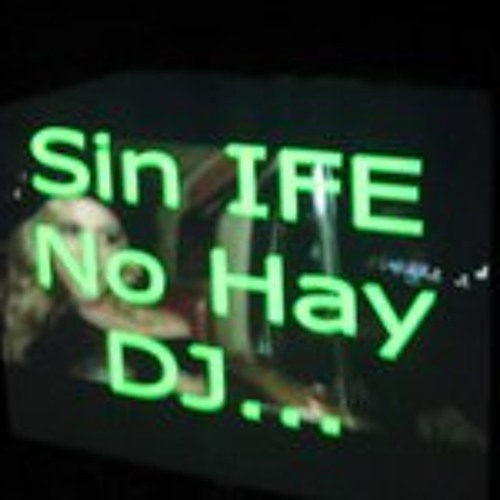 EL DJ SIN IFE's avatar