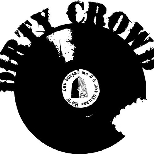 Dirty Crowd's avatar
