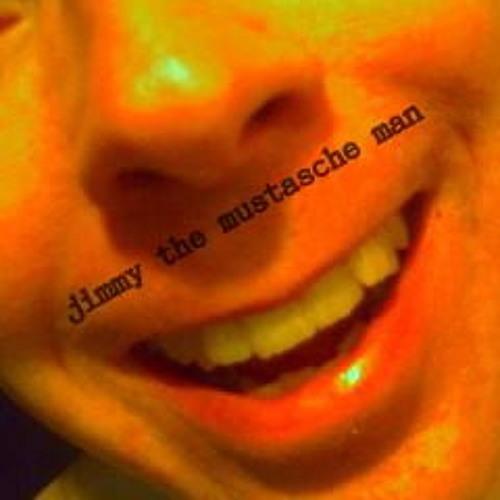 Jimmy the Mustasche Man's avatar