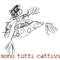 SONO TUTTI CATTIVI_album