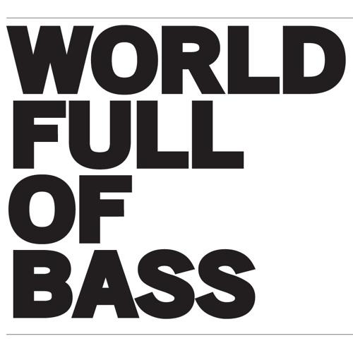 World Full Of Bass's avatar