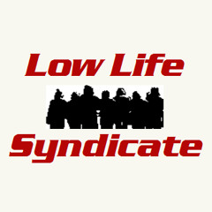 Low Life Syndicate