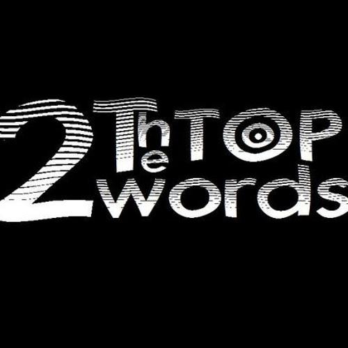 2wordsthetop Music's avatar