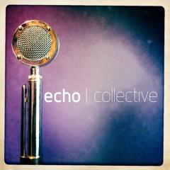 Echo Collective