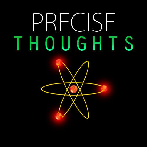 precisethoughts4's avatar