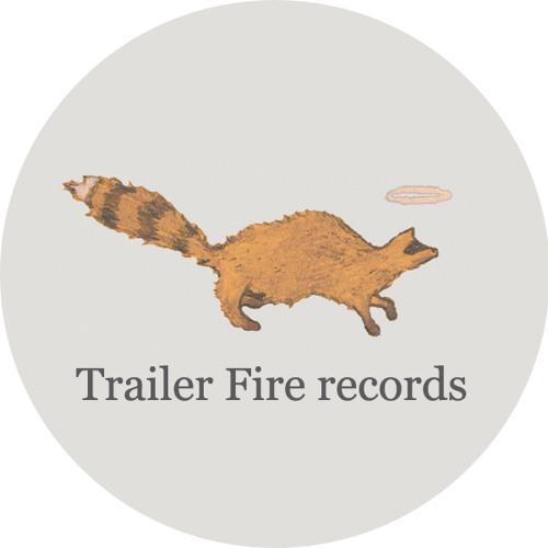 Trailer Fire records's avatar
