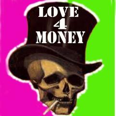 Love 4 Money