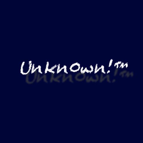 Unkn0wn!™'s avatar