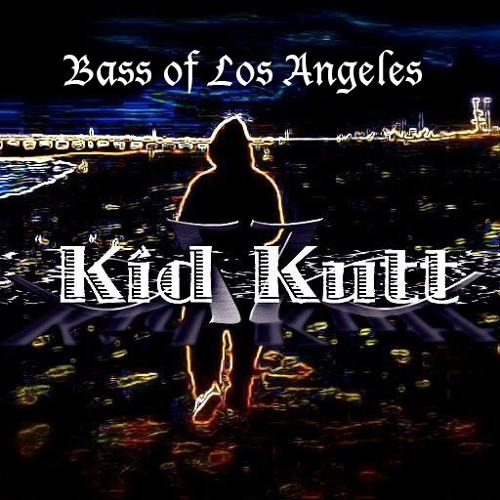Kid Kutt - Bass of LA's avatar
