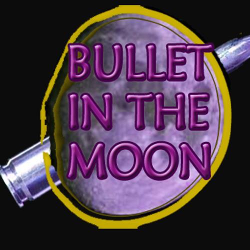 Bullet in the Moon's avatar