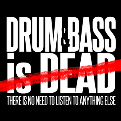 Drum and Bass is Dead's avatar