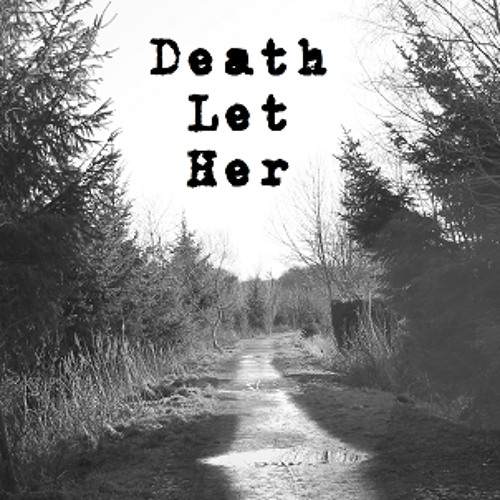Death Let Her's avatar