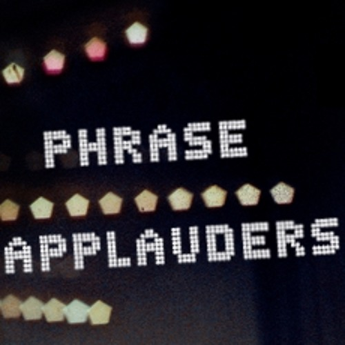 Phrase Applauders's avatar
