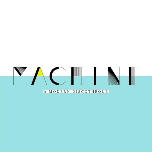 MACHINE DISCOTHEQUE's avatar