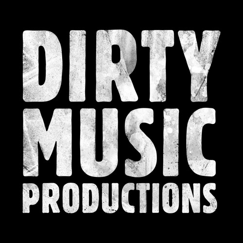 Dirty Music Productions's avatar