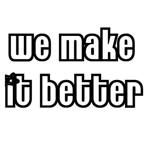 wemakeitbetter's avatar