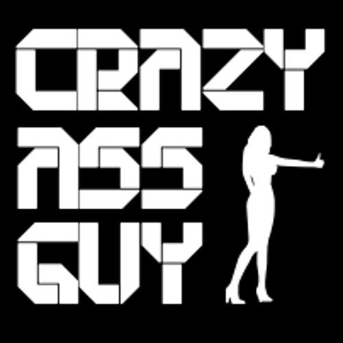 Crazy-Ass Guy's avatar
