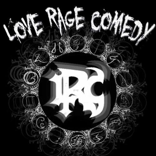 LoveRageComedy's avatar
