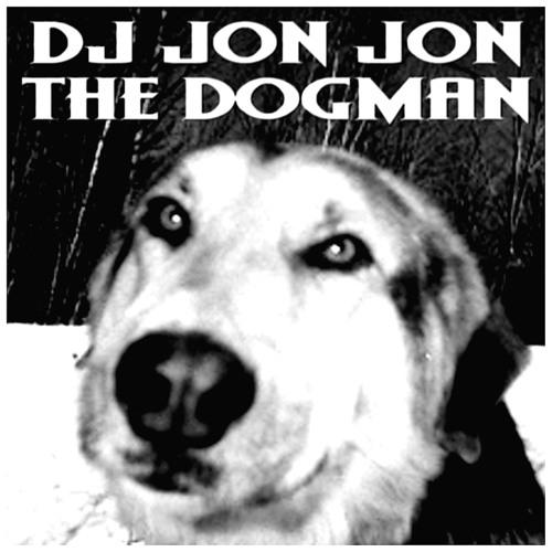 DJ JON JON THE DOGMAN's avatar