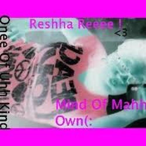 Reshha (: !'s avatar