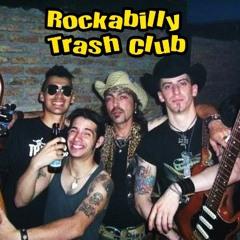 ROCKABILLY TRASH CLUB