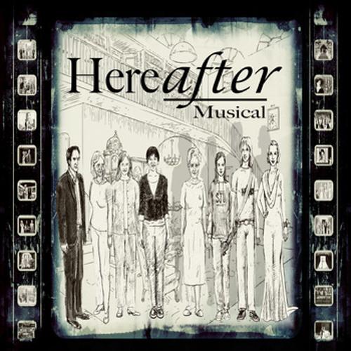 """Hereafter Musical"" - Bill Hindin"