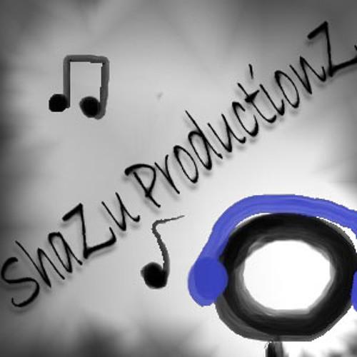 ShaZu ProDuctionZ's avatar