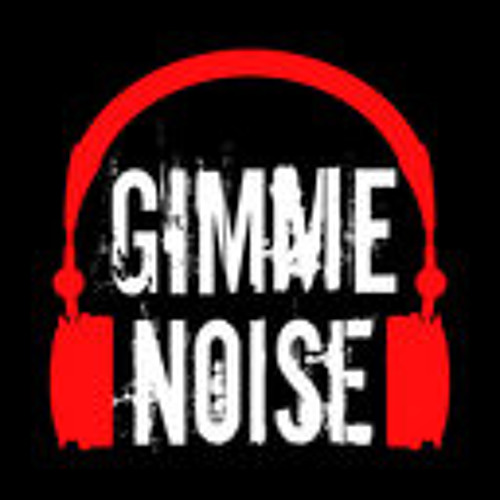 Gimme Noise Podcast - April 2013