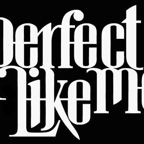 PerfectLikeMe's avatar