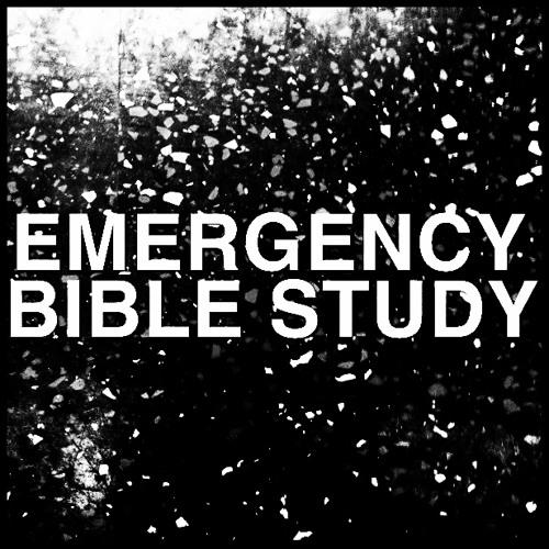 EMERGENCY BIBLE STUDY's avatar
