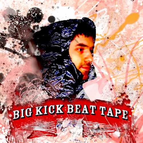 BIG KICK LETS CHILL