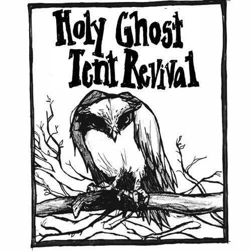 Holy Ghost Tent Revival's avatar