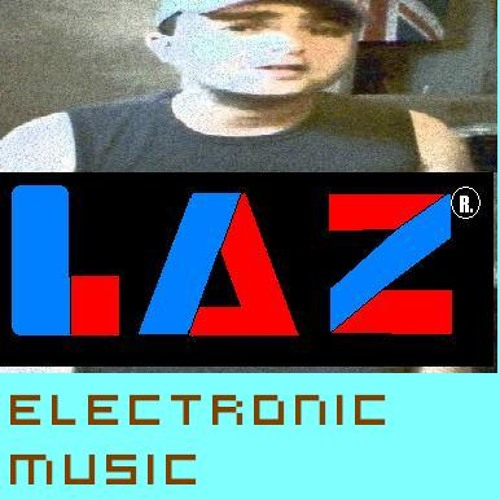 LAZ ELECTRONIC MUSIC's avatar
