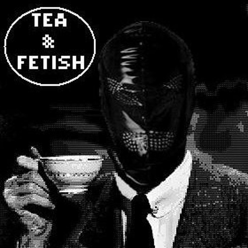 Tea & Fetish's avatar