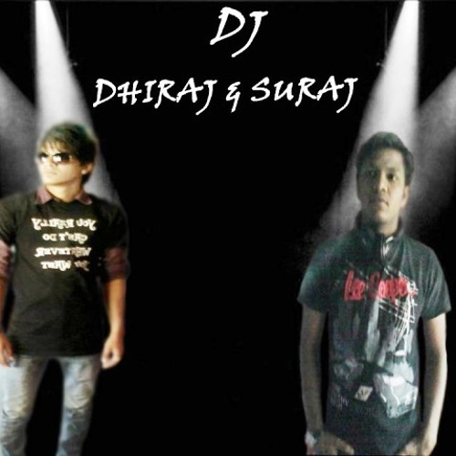 Dj Dhiraj Suraj's avatar