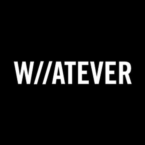 W//ATEVER's avatar