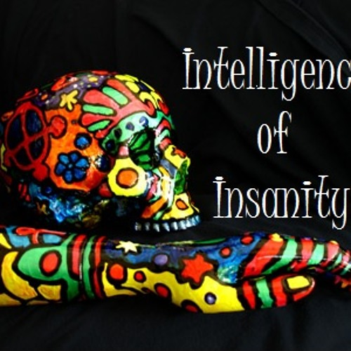 Intelligence of Insanity's avatar