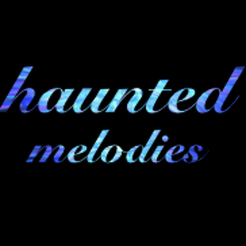 haunted melodies's avatar