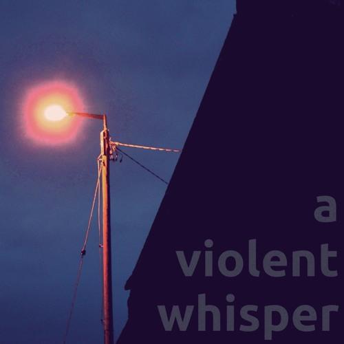 A Violent Whisper's avatar